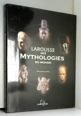 Larousse des mythologies du...