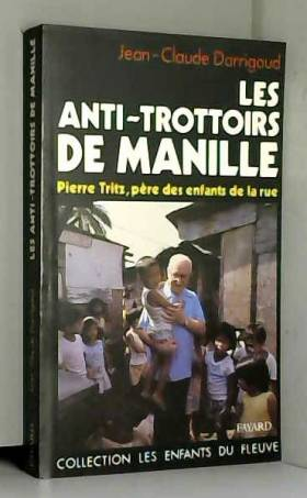 Jean-Claude Darrigaud - Les anti-trottoirs de Manille