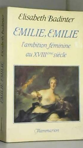 Elisabeth Badinter - EMILIE  EMILIE