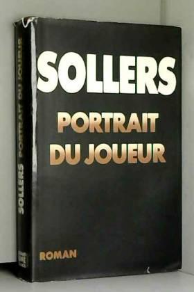 Philippe Sollers - Portrait du joueur