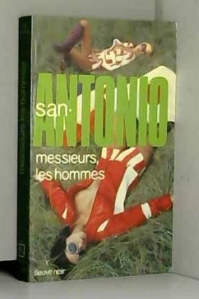 San-Antonio - Messieurs les hommes