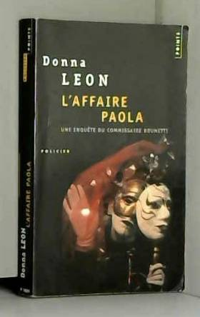 Donna Leon - Affaire Paola (L') [ancienne ?dition] by Donna Leon (May 02,2003)
