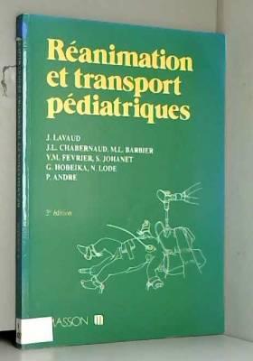 Lavaud - Réanimation et transport pediatriques