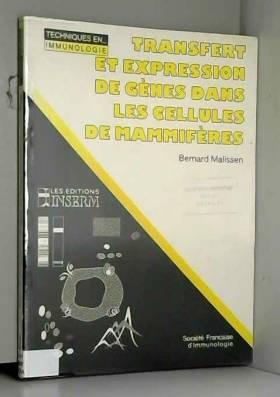 Bernard Malissen, Société française... - Transfert et expression de gènes dans les cellules de mammifères