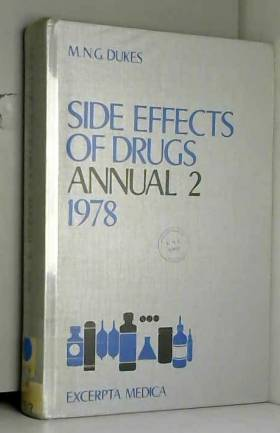 M.N.G. Dukes - Side Effects of Drugs: v. 2: A Worldwide Survey of New Data and Trends