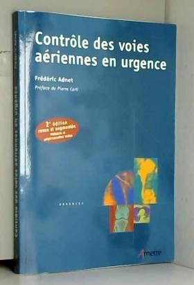 Frédéric Adnet - Contrôle des voies aériennes en urgence