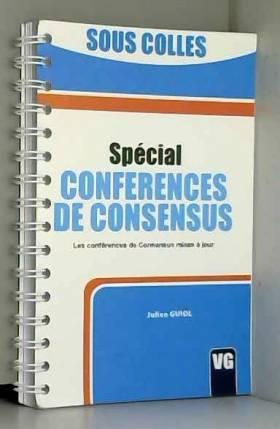 Julien Guiol - Spécial conférences de consensus