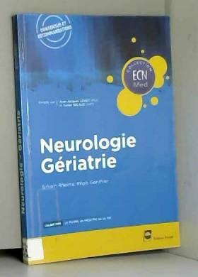 Sylvain Rheims et Régis Gonthier - Neurologie gériatrie