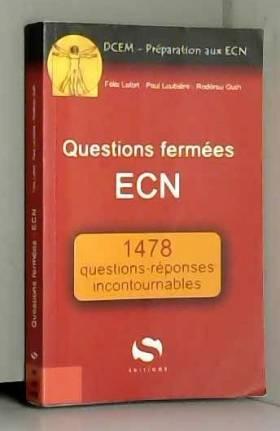 Félix Lefort, Paul Loubière et Rodérau Outh - Questions fermées ECN 1478 réponses incontournables