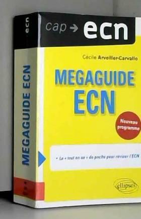 Cécile Arveiller-Carvallo - Mégaguide ECN Nouveau Programme