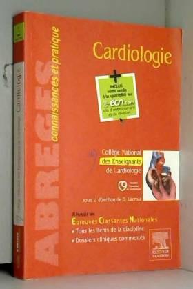 Collège National des enseignants de cardiologie... - Cardiologie: Avec accès à la spécialité sur le site e-ecn.com
