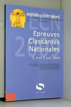 Benjamin Bajer - Annales corrigées Epreuves Classantes Nationales : 3, 4 et 5 juin 2009