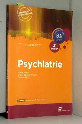 Caroline Demily, Charles-Edouard Rengade et... - Psychiatrie - 2e édition