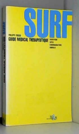 Surf : Guide médical...