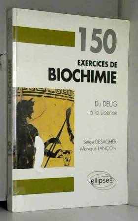 150 exercices de biochimie...