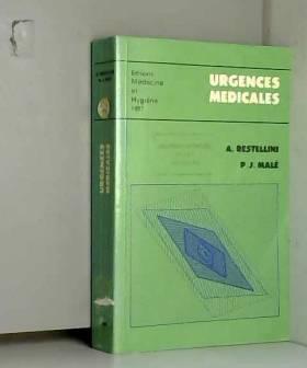 A. Restellini, P.-J. Malè, P.-F. Unger et M.-A.... - Urgences médicales
