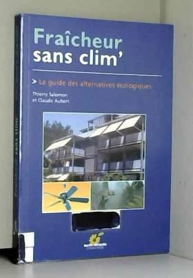 Fraîcheur sans clim' : Le...