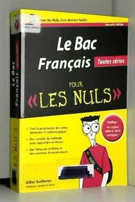 Gilles GUILLERON - Bac Français 2015 pour les Nuls