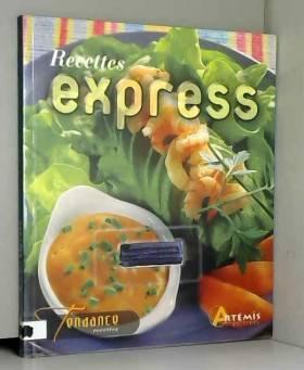 Artémis - Recettes express