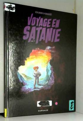 Voyage en Satanie  - tome 1...