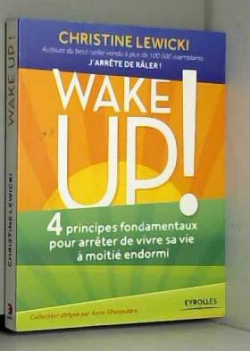 Wake up ! : 4 principes...