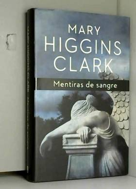 MARY HIGGINS CLARK - Mentiras de Sangre / The Shadow Of Your Smile