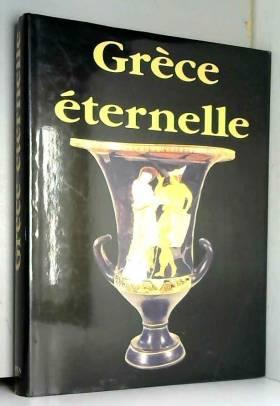 Grèce éternelle