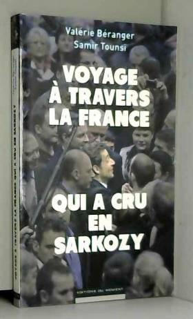 VALERIE BERANGER et SAMIR TOUNSI - VOYAGE A TRAVERS FRANCE QUI A