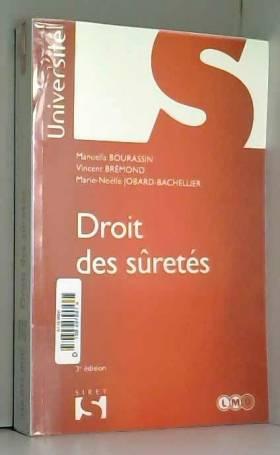 Droit des sûretés - 3e éd.:...