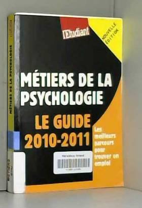 LES METIERS DE LA PSYCHOLOGIE