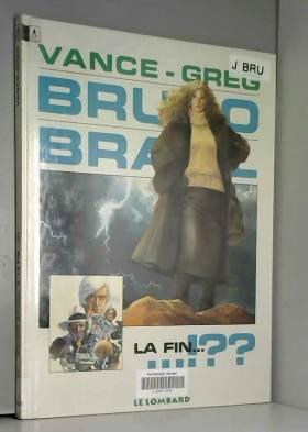 Bruno Brazil - tome 11 - La...