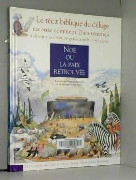 Noé ou La paix retrouvée