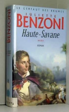 Haute-Savane (Le gerfaut...