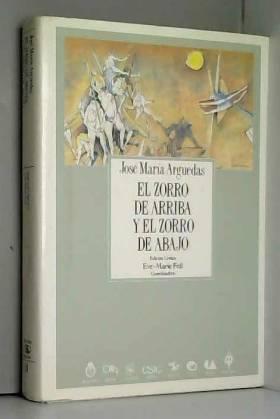Arguedas Jos?? Mar?-a - El zorro de arriba y el zorro de abajo (Spanish Edition) by Arguedas Jos?? Mar?-a (1990-12-31)