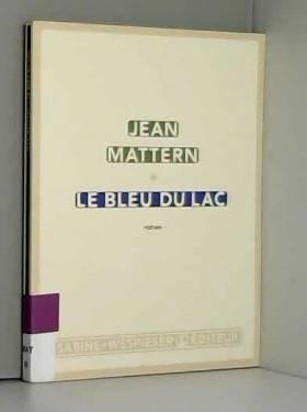 MATTERN JEAN - BLEU DU LAC (LE)