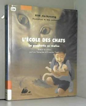 L'Ecole des Chats, Tome 3 :...