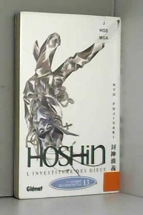 Hôshin, l'investiture des...