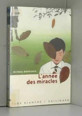 Michael Morpurgo - L'année des miracles
