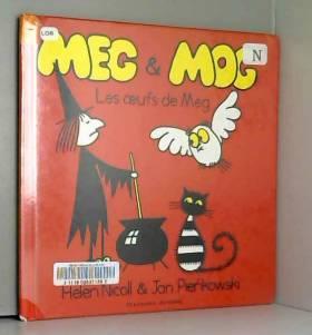 Hélène Nicoll et Jan Pienkowski - Les Oeufs de Meg