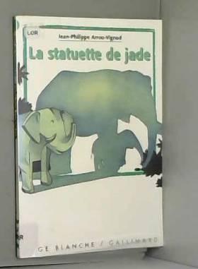 La statuette de jade
