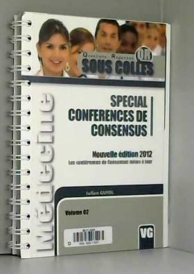 Julien Guiol et François-Noël Gilly - Spécial conférences de consensus