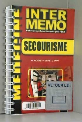 M Acaire, P. Axine et L. Doni - Secourisme
