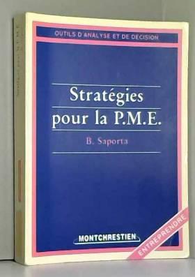 Strategies pour la pme : b....