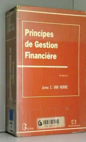 Horne Van - Principes de gestion financière