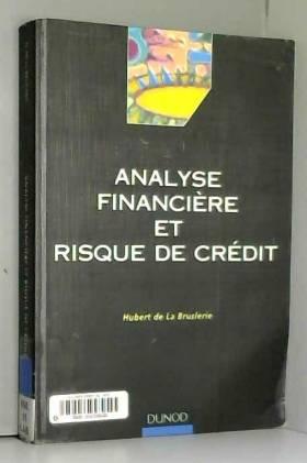 Hubert de La Bruslerie - Analyse financière et risque de crédit