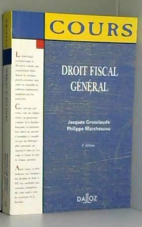 Collectif - Droit fiscal general, 3e édition (cours)