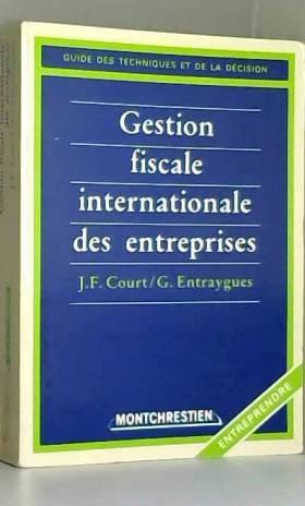 Court et Entraygues - Gestion Fiscale Intern.Entrepr