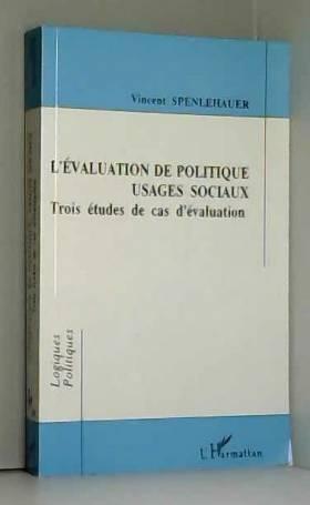 Vincent Spenlehauer - Evaluation de politique usages sociaux (l')