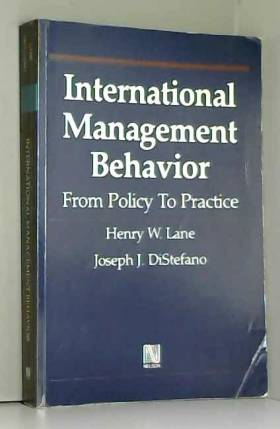 Henry W Lane - International management behavior: From policy to practice