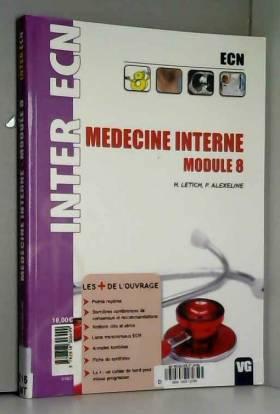 H. Letich et Patricia Alexeline - Médecine interne : Module 8